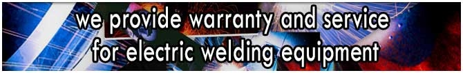 We provide warranty service for both Miller and Lincoln Electric equipment.